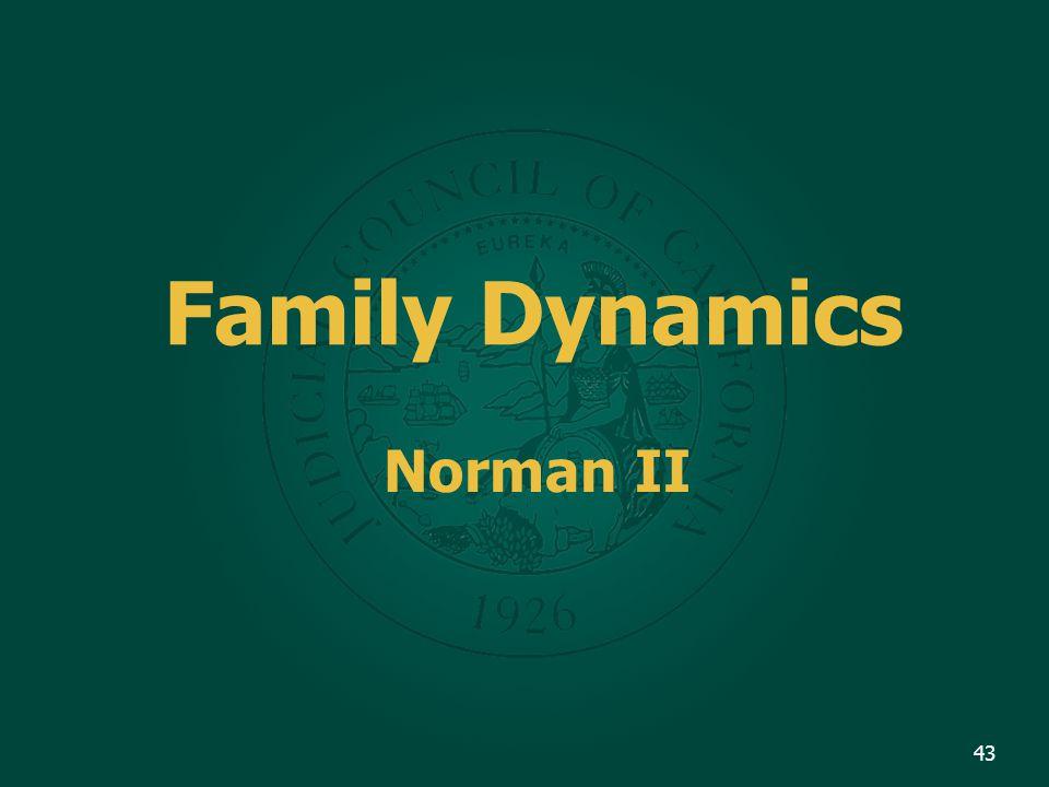 Family Dynamics Norman II 43