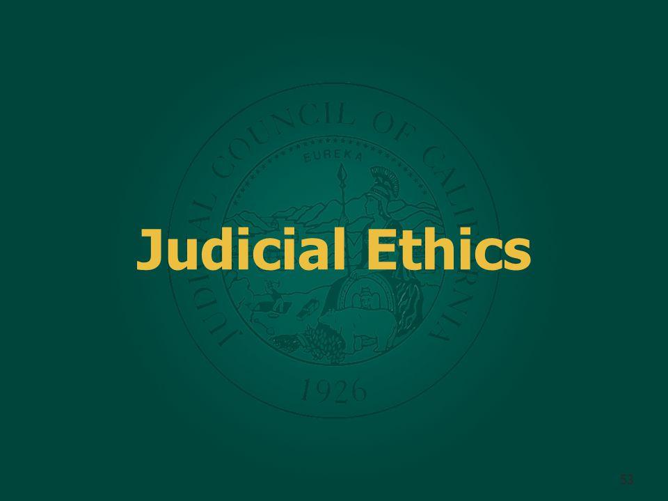 Judicial Ethics 53
