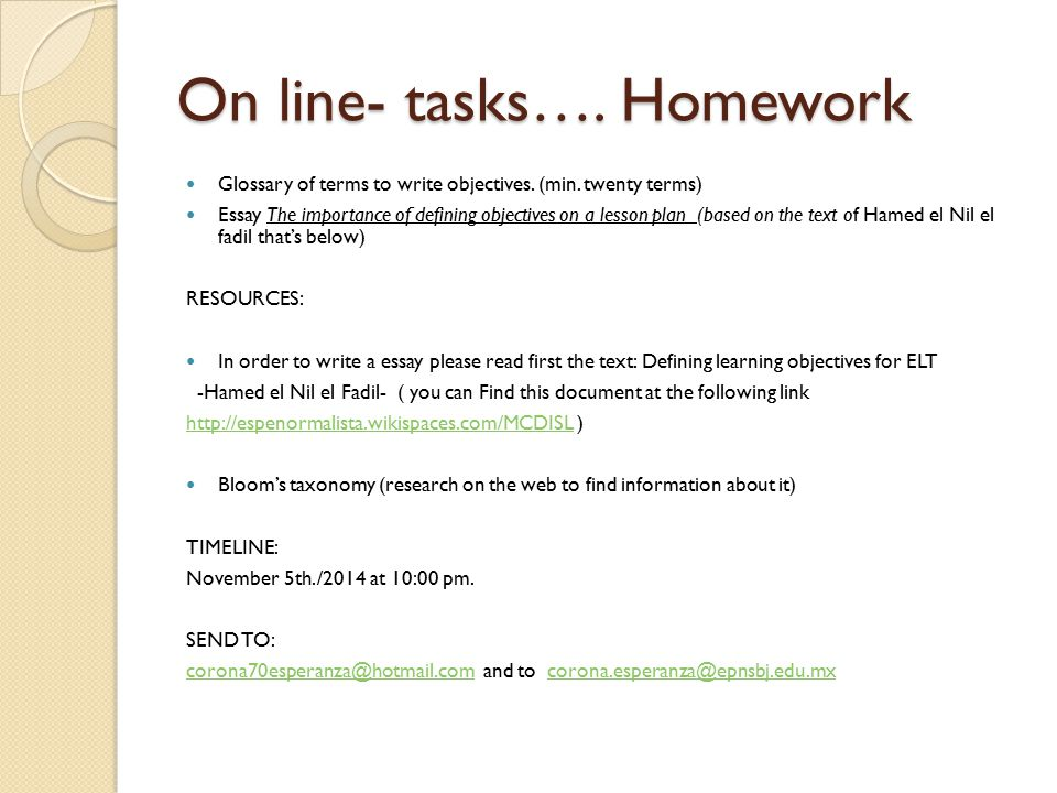 On line- tasks…. Homework Glossary of terms to write objectives.