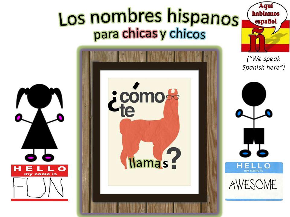 ( We speak Spanish here ) 1)Saluda Say hello 2)Escoge un nombre hispano para usar en clase Pick a Hispanic name to use in class (Escoge otros 2- 3 nombres, como Plan B) (Pick 2-3 other names, as a Plan B) Señora Matić se-nyo-ra MA-teach Hello, my name is… Good morning How are you?