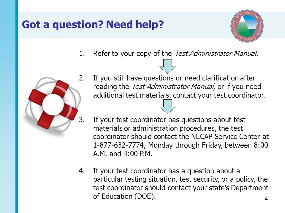 4 1.Refer to your copy of the Test Administrator Manual.
