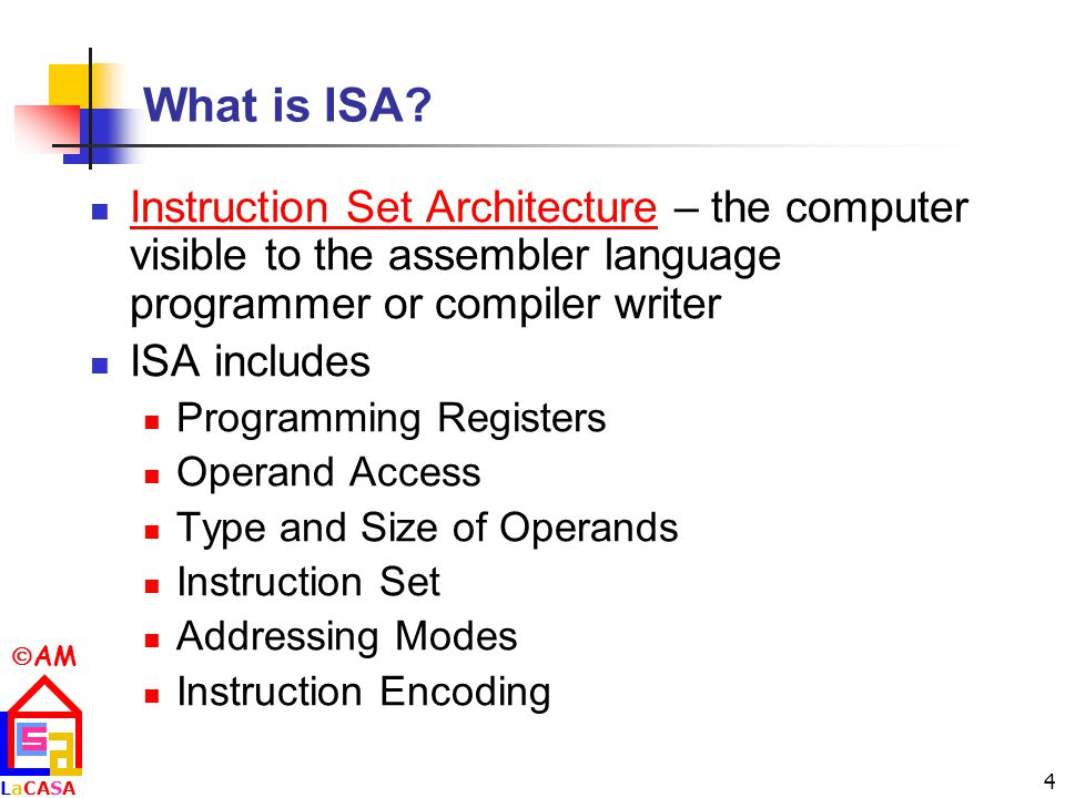  AM LaCASALaCASA 4 What is ISA.