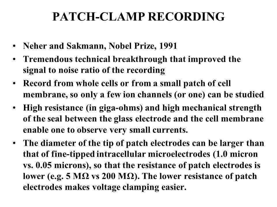 Patch clamp recording configurations Electrode Glass pipette Ion channel Plasma membrane Cell-attached Inside-out Outside-out Whole-cell suction pull Perforated-patch antibiotics