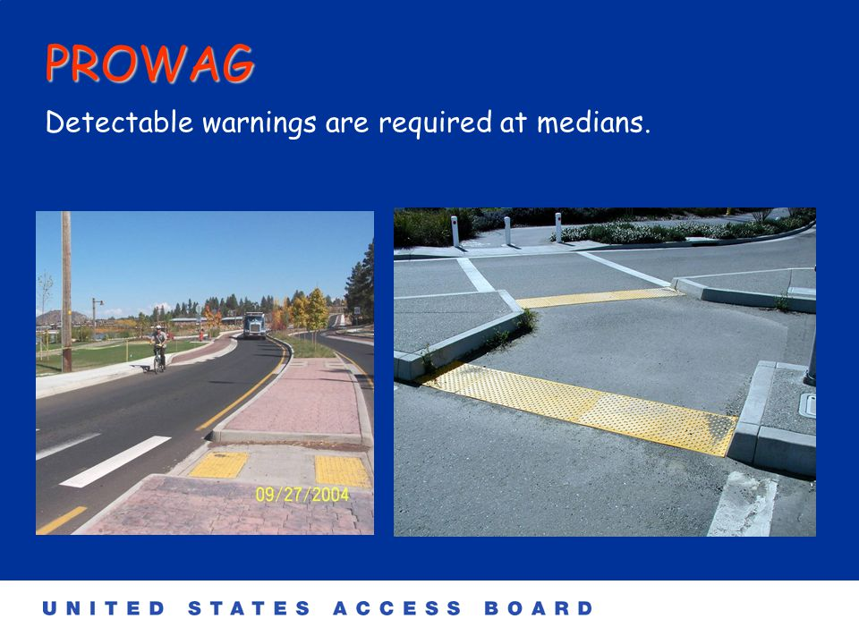 PROWAG Detectable Warnings: Blended transitions have a slope of less than 5%.