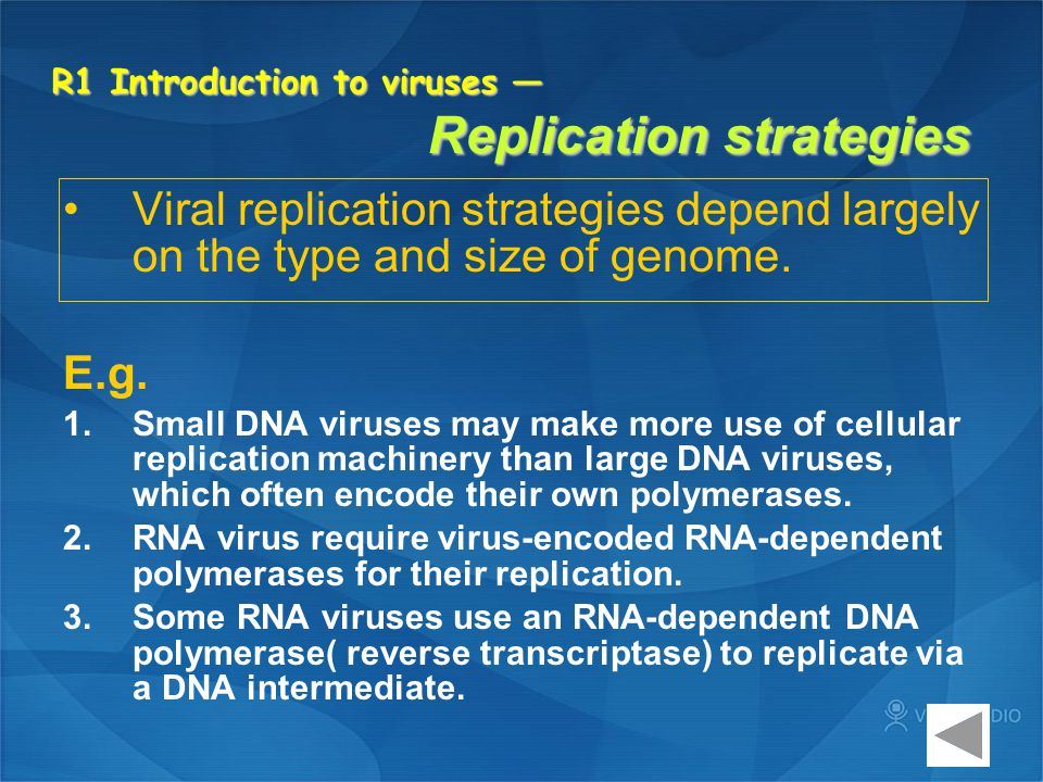 R4 RNA viruses — Oncogenic retroviruses Insertion of the retrocirus into the host genome may cause either de-regulation of host cell genes or, occasionally, may cause recombination with host cell genes (and the acquisition of those genes into the viral genome).