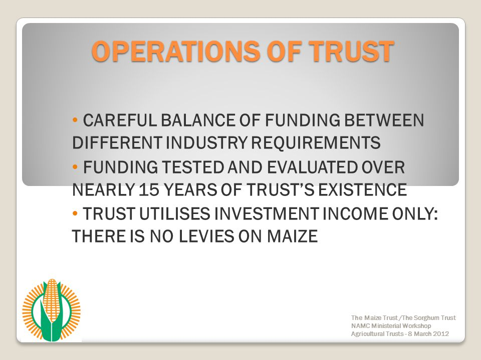 OPERATIONS OF TRUST CAREFUL BALANCE OF FUNDING BETWEEN DIFFERENT INDUSTRY REQUIREMENTS FUNDING TESTED AND EVALUATED OVER NEARLY 15 YEARS OF TRUST'S EX