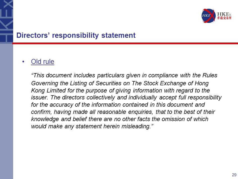 29 Old rule This document includes particulars given in compliance with the Rules Governing the Listing of Securities on The Stock Exchange of Hong Kong Limited for the purpose of giving information with regard to the issuer.