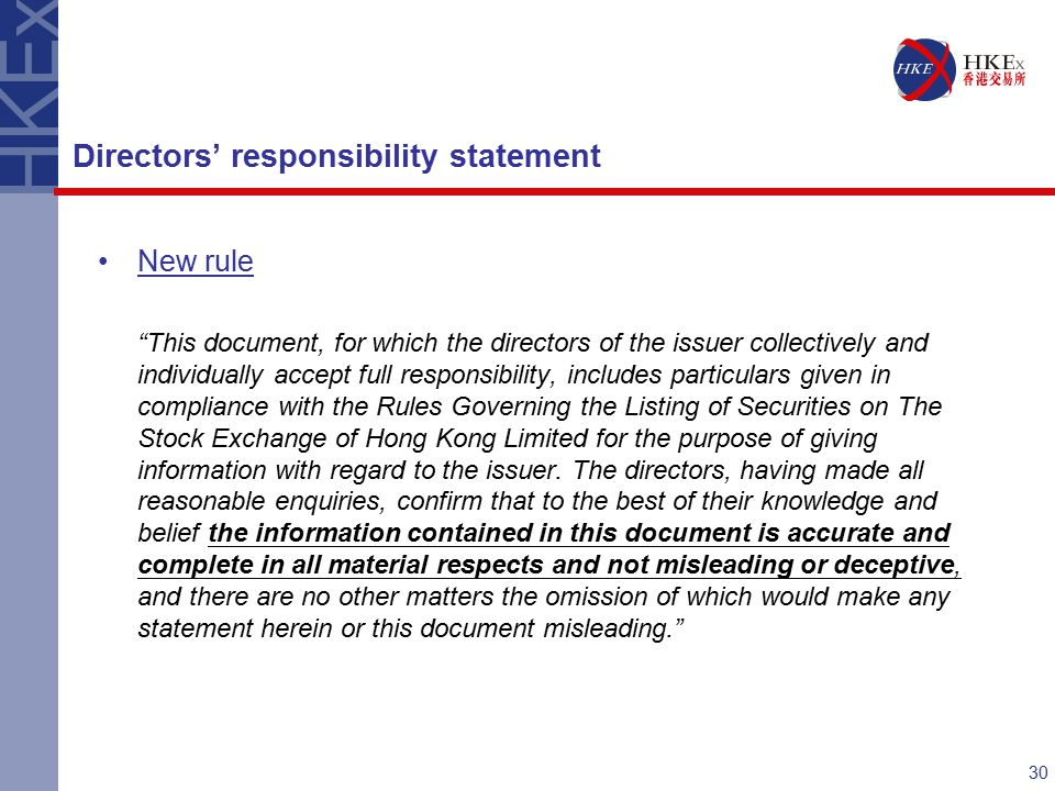 """30 New rule """"This document, for which the directors of the issuer collectively and individually accept full responsibility, includes particulars given"""