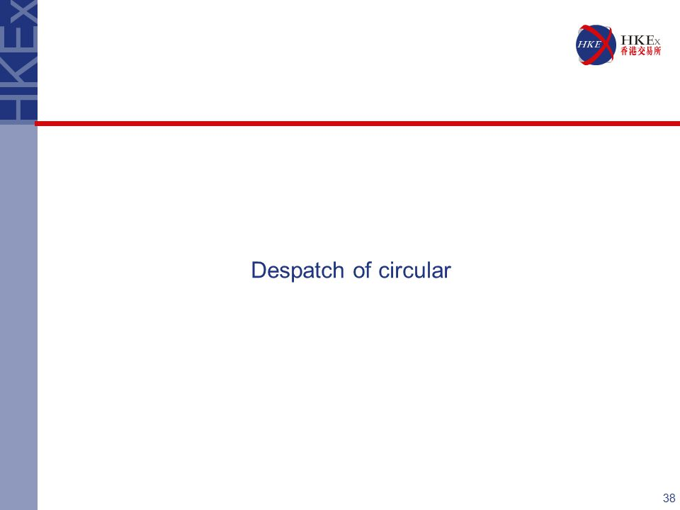 38 Despatch of circular