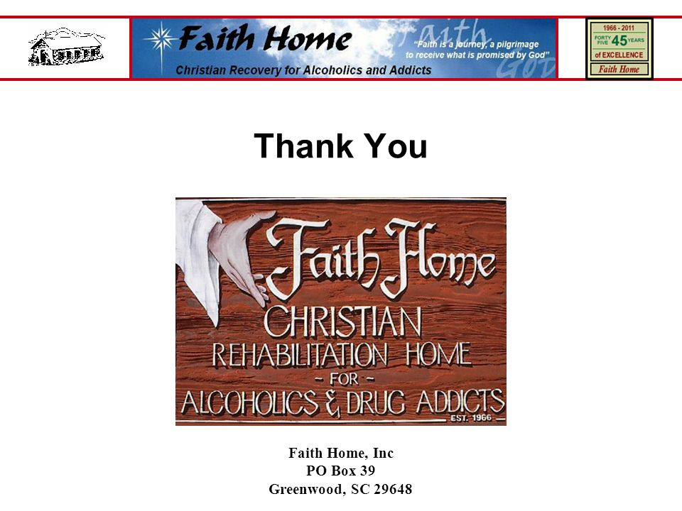 Thank You Faith Home, Inc PO Box 39 Greenwood, SC 29648