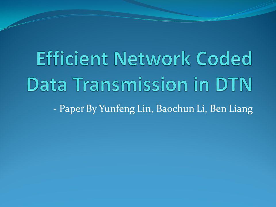 - Paper By Yunfeng Lin, Baochun Li, Ben Liang