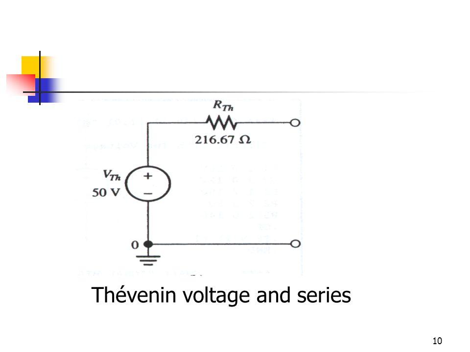 10 Thévenin voltage and series