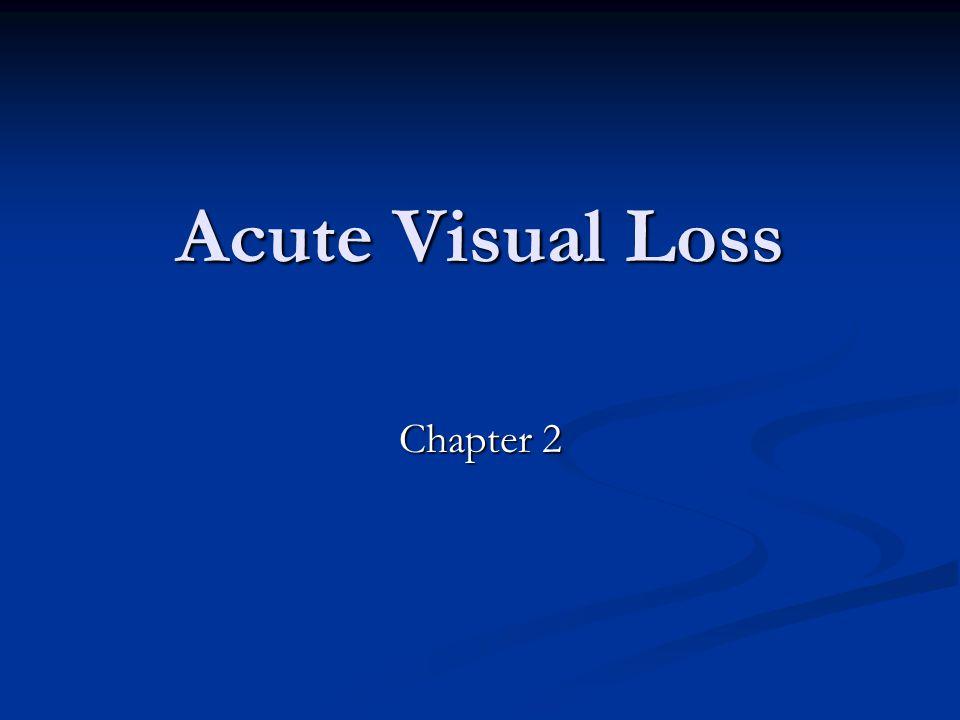 Acute Visual Loss Chapter 2