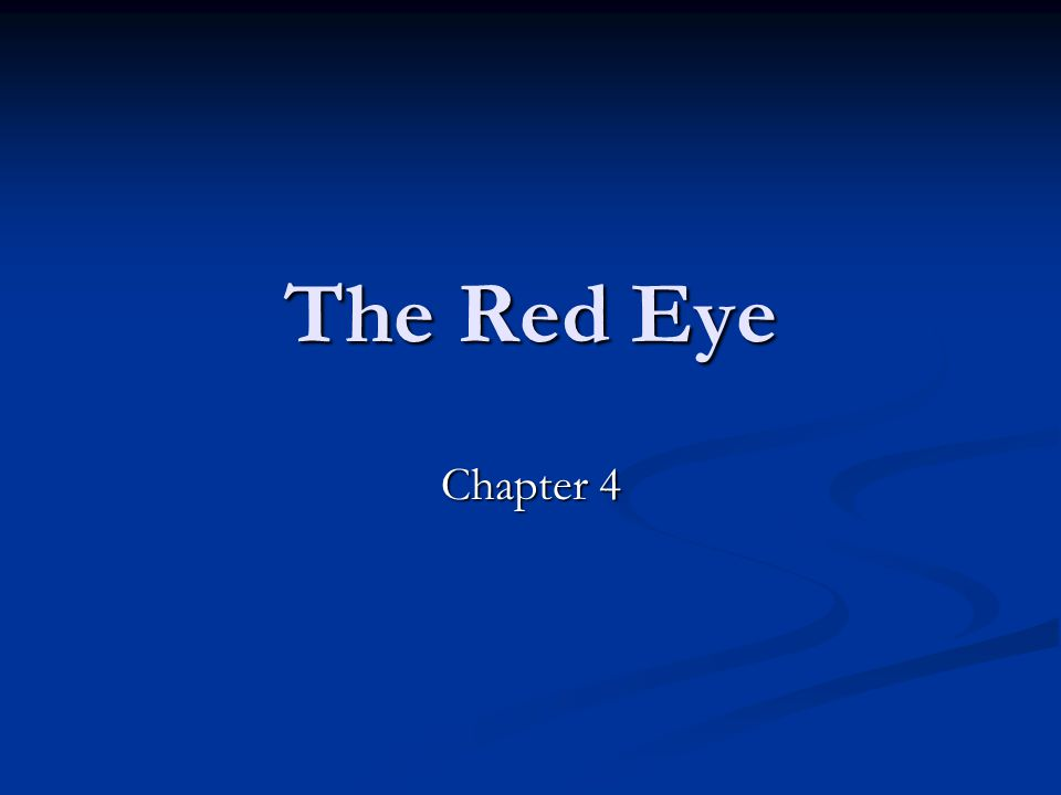 The Red Eye Chapter 4
