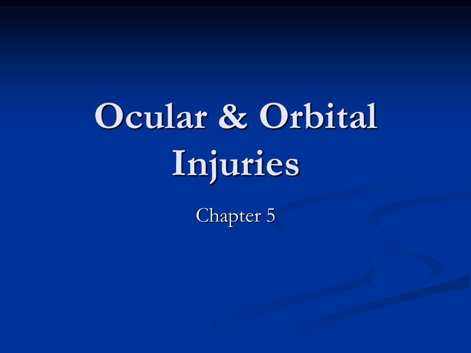 Ocular & Orbital Injuries Chapter 5