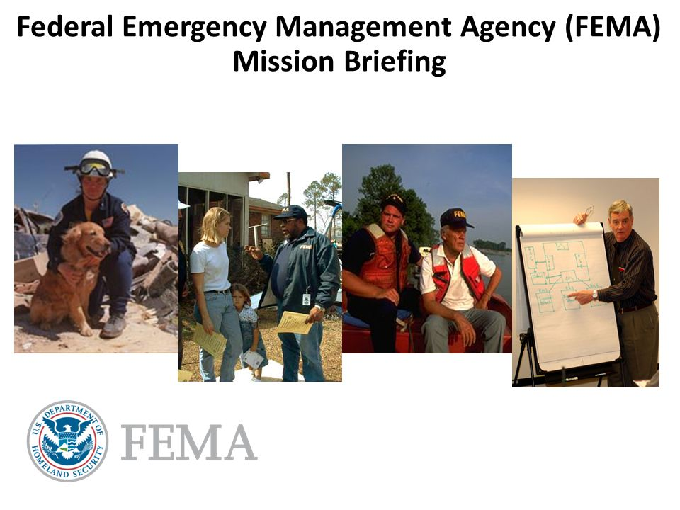 Federal Emergency Management Agency (FEMA) Mission Briefing