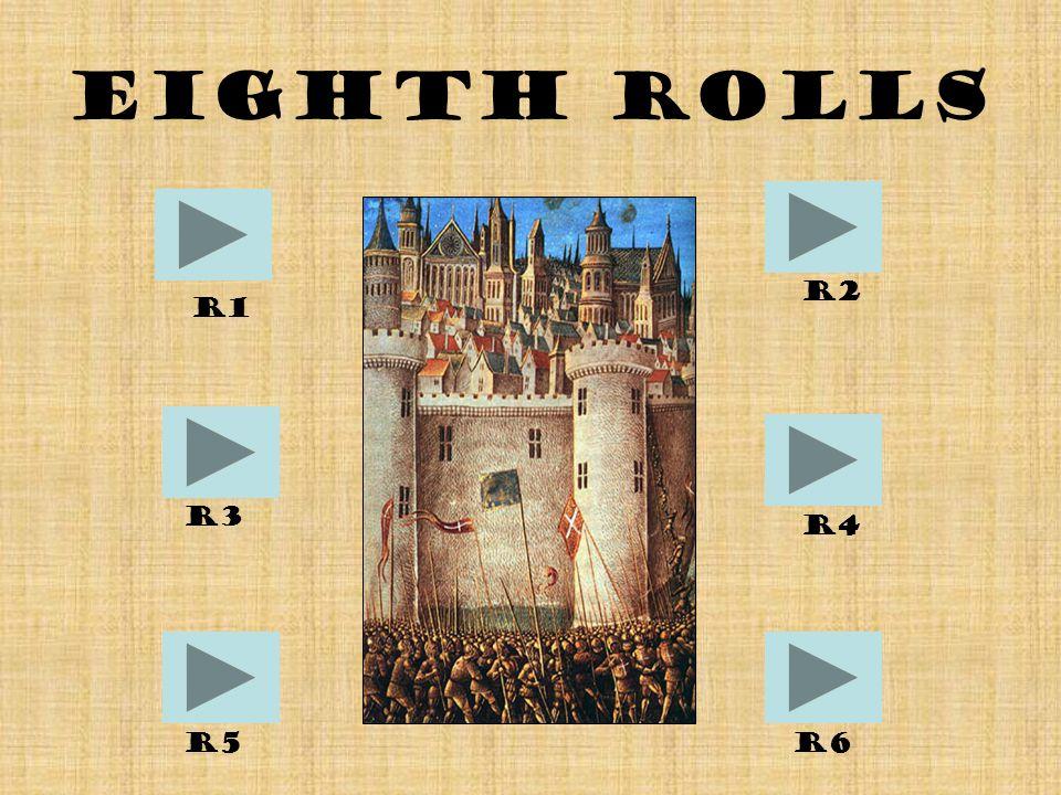 Eighth Rolls R1 R6R5 R4 R2 R3