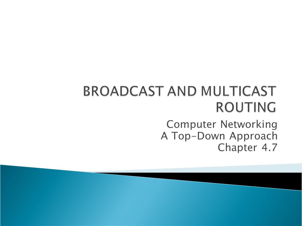Computer Networking A Top-Down Approach Chapter 4.7