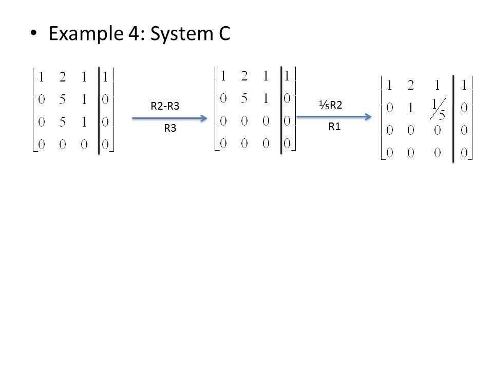 Example 4: System C R2-R3 R3 ⅕ R2 R1