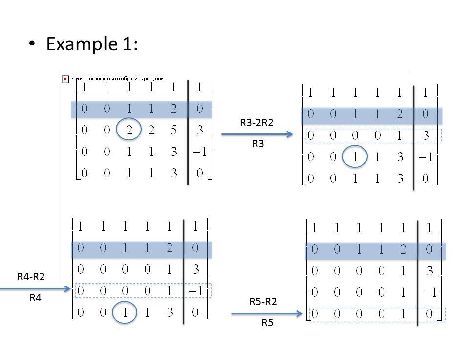 Example 1: R3-2R2 R3 R4-R2 R4 R5-R2 R5
