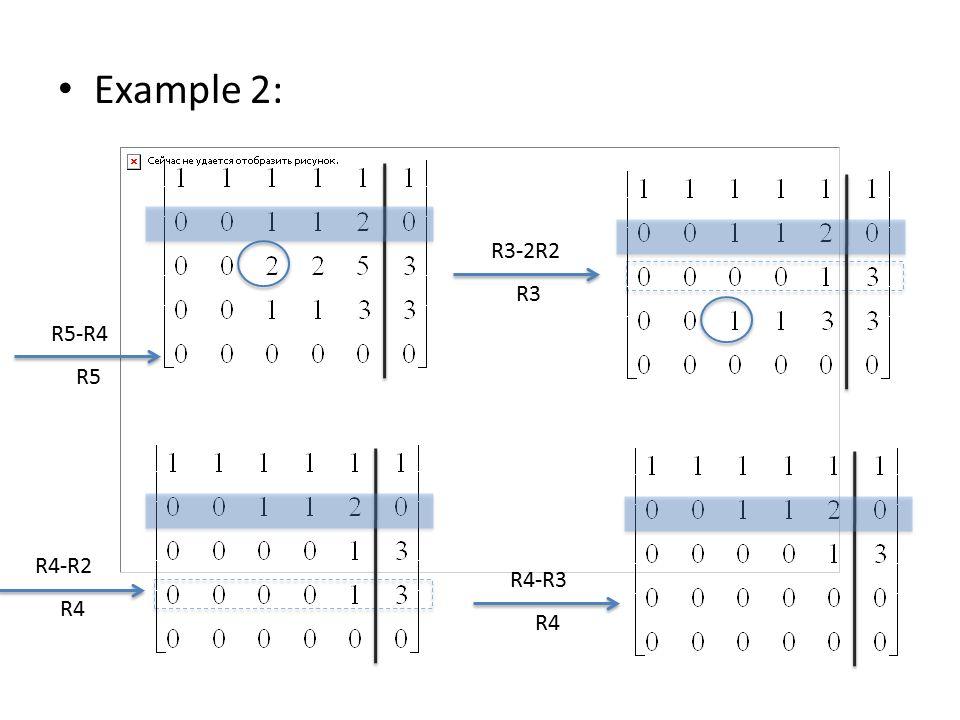 Example 2: R3-2R2 R3 R4-R2 R4 R4-R3 R4 R5-R4 R5