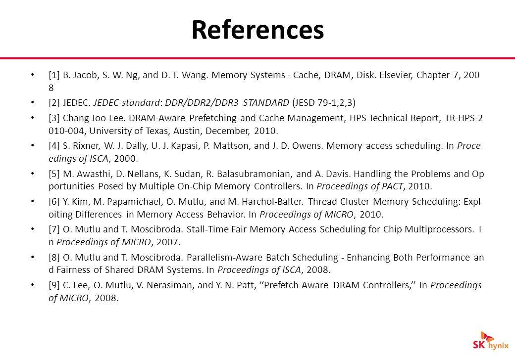 References [1] B. Jacob, S. W. Ng, and D. T. Wang.