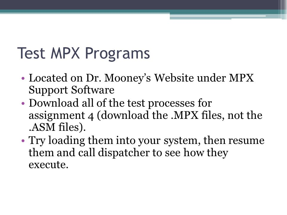 Test MPX Programs Located on Dr.