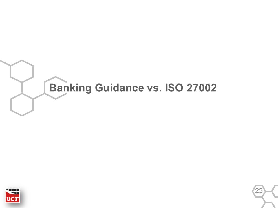Banking Guidance vs. ISO 27002 25