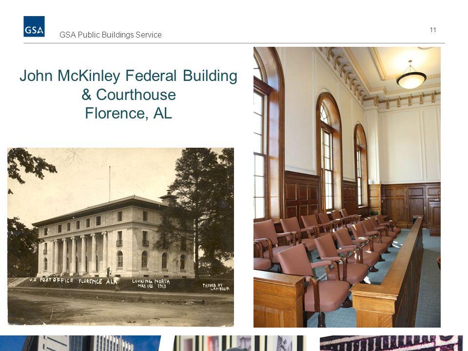 11 GSA Public Buildings Service John McKinley Federal Building & Courthouse Florence, AL
