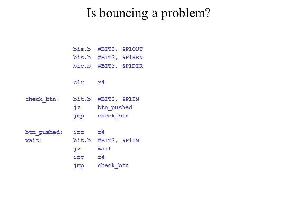Is bouncing a problem.