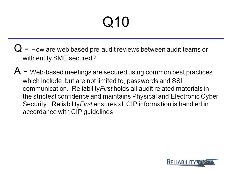 Q10 Q - How are web based pre-audit reviews between audit teams or with entity SME secured.