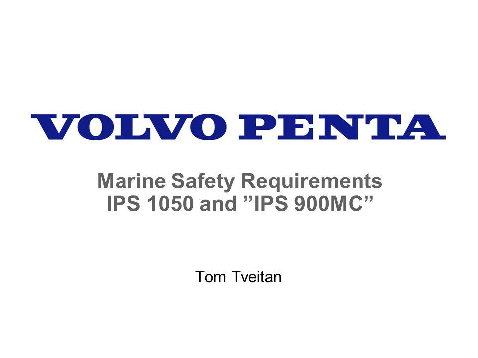 "Marine Safety Requirements IPS 1050 and ""IPS 900MC"" Tom Tveitan"