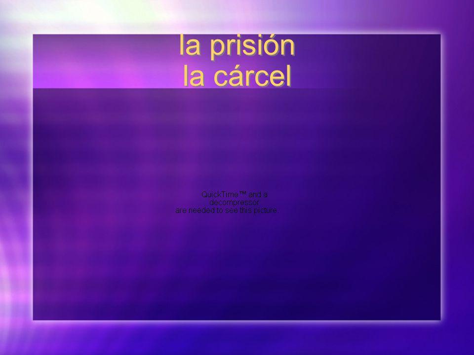 la prisión la cárcel