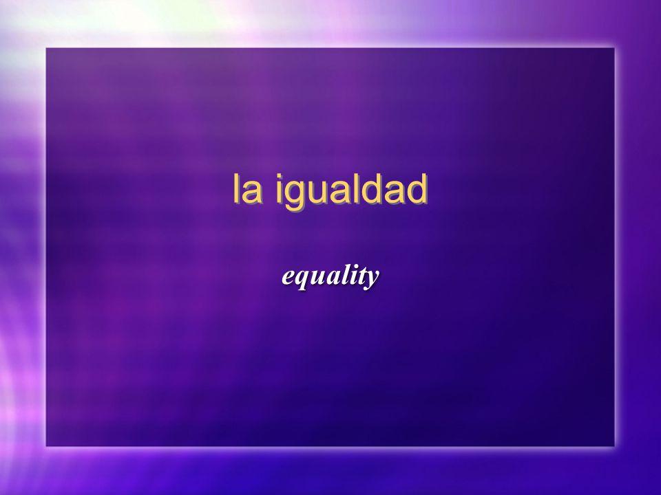 la igualdad equality