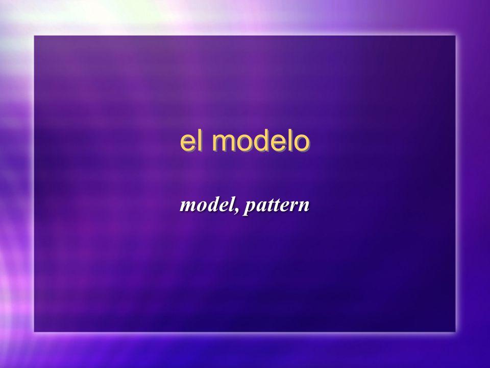 el modelo model, pattern