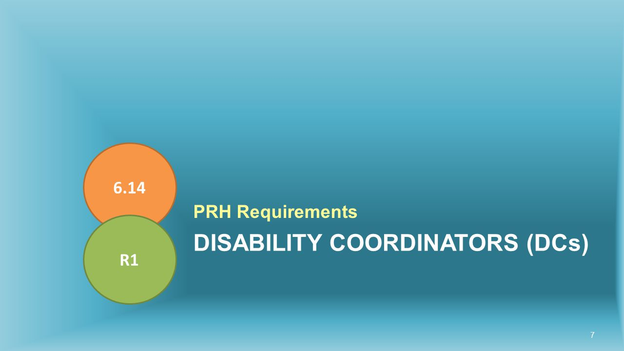 DISABILITY COORDINATORS (DCs) PRH Requirements 6.14 R1 7