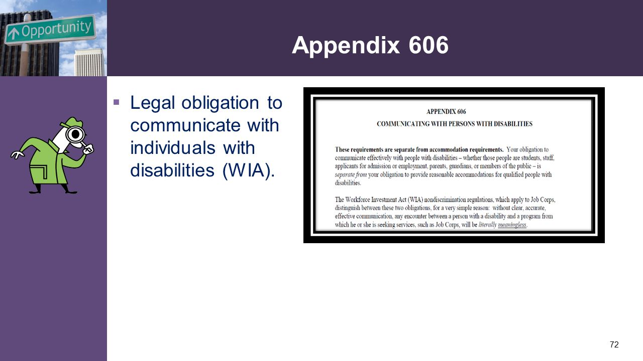 Appendix 606  Legal obligation to communicate with individuals with disabilities (WIA). 72