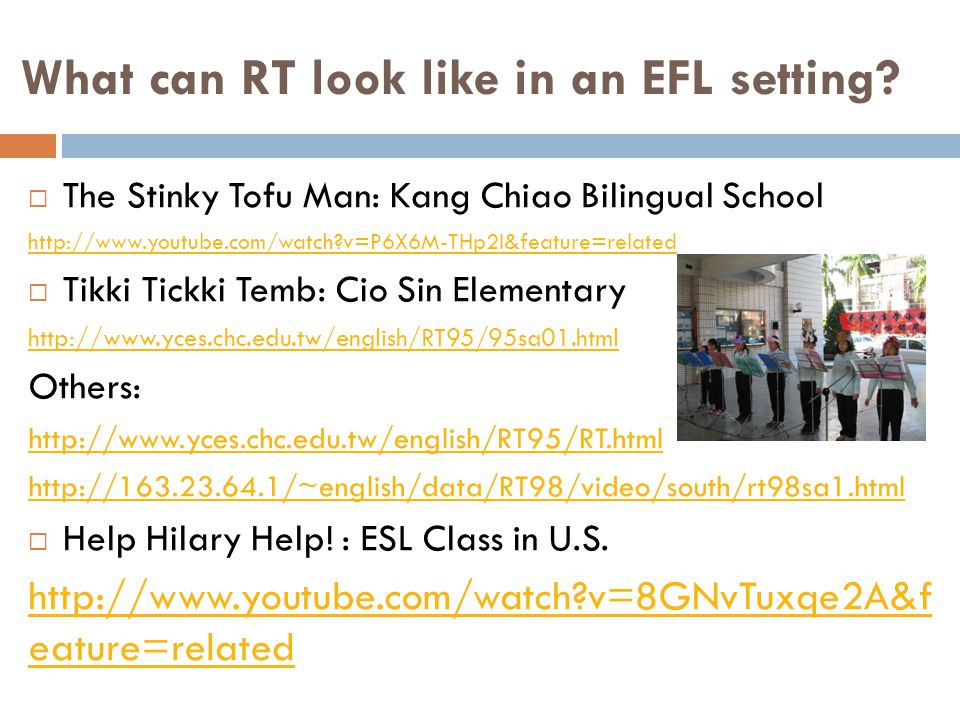 What can RT look like in an EFL setting.
