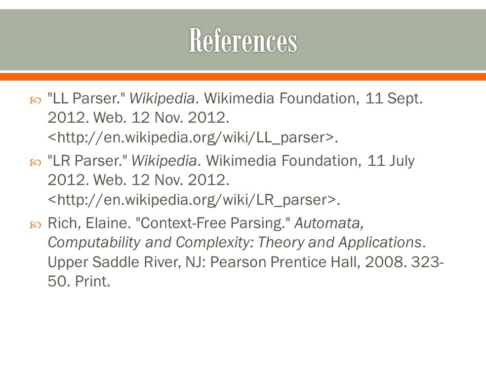  LL Parser. Wikipedia. Wikimedia Foundation, 11 Sept.