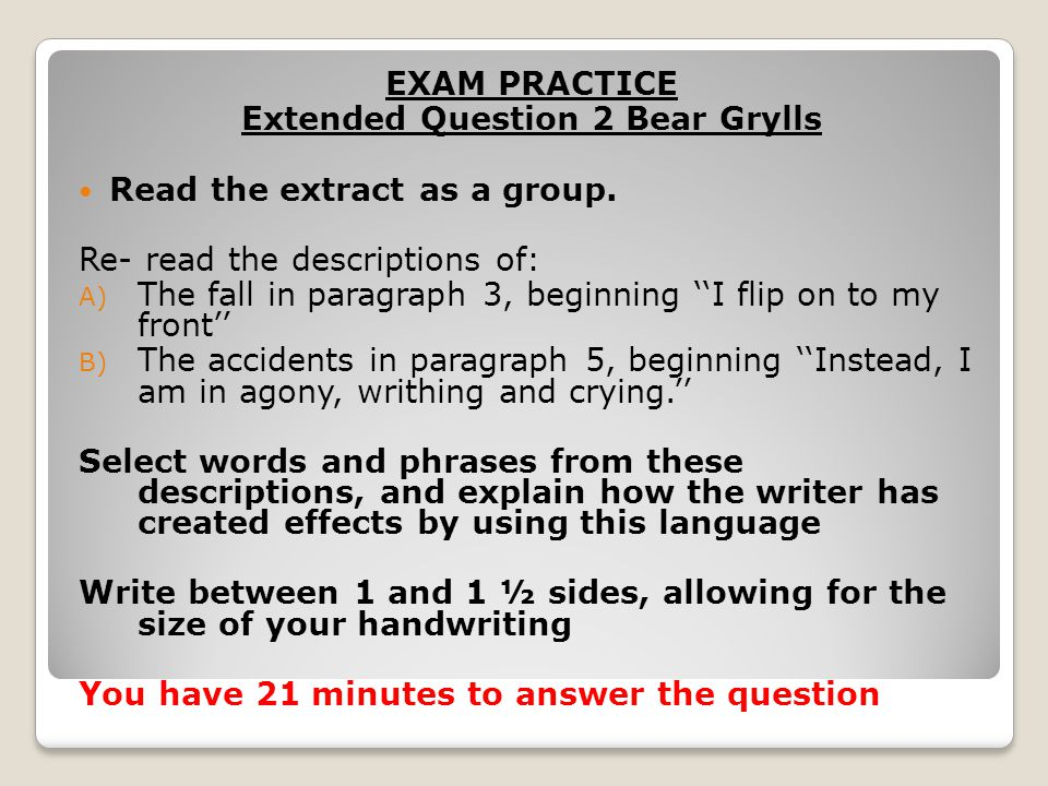 Using PEEL Point – Identify a technique Evidence – Give a short quotation Explain – The effect of this technique on the reader Link – Refer back to the question (repeat some of the words)