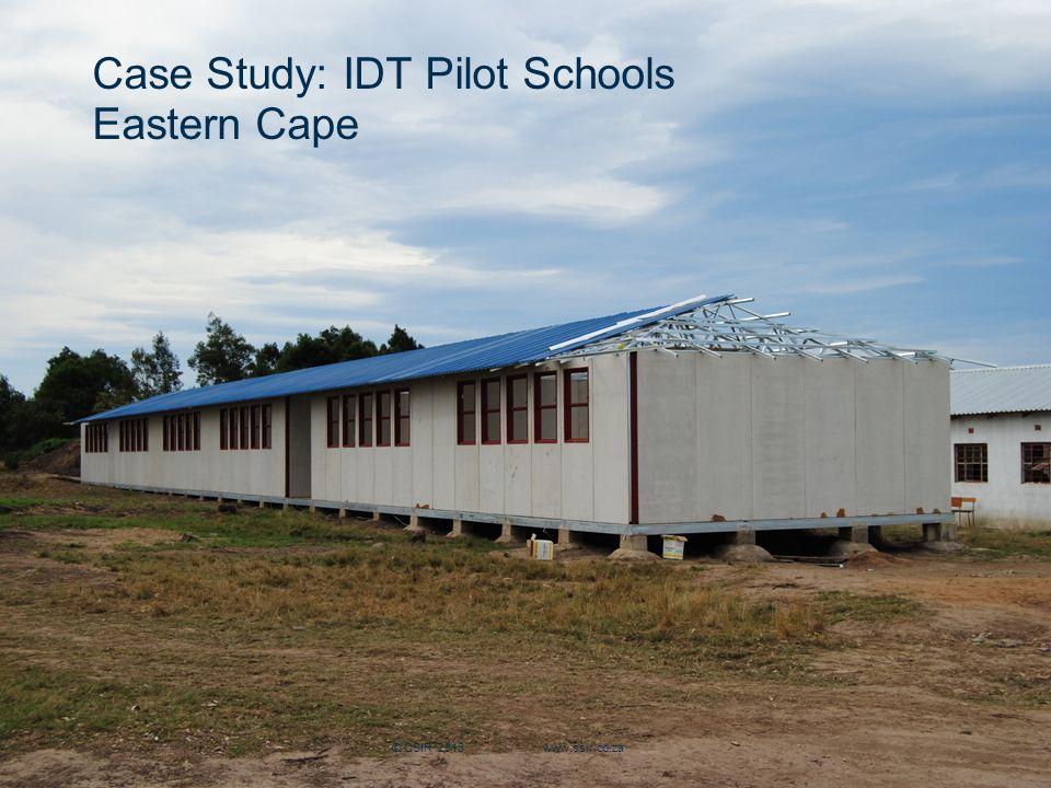 Slide 16 Case Study: IDT Pilot Schools Eastern Cape © CSIR 2013 www.csir.co.za