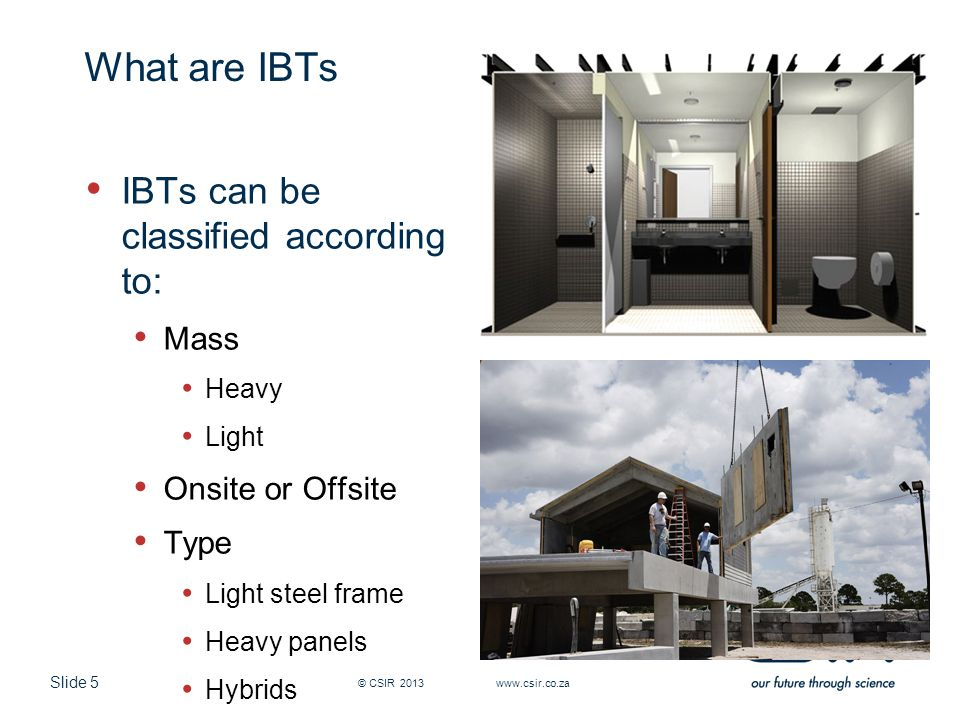 Slide 6 Why are IBTs used.