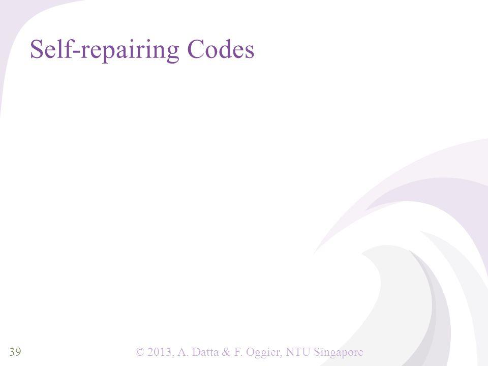 © 2013, A. Datta & F. Oggier, NTU Singapore Self-repairing Codes 39