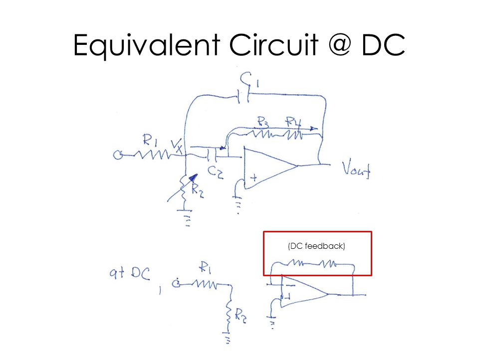 Equivalent Circuit @ DC (DC feedback)