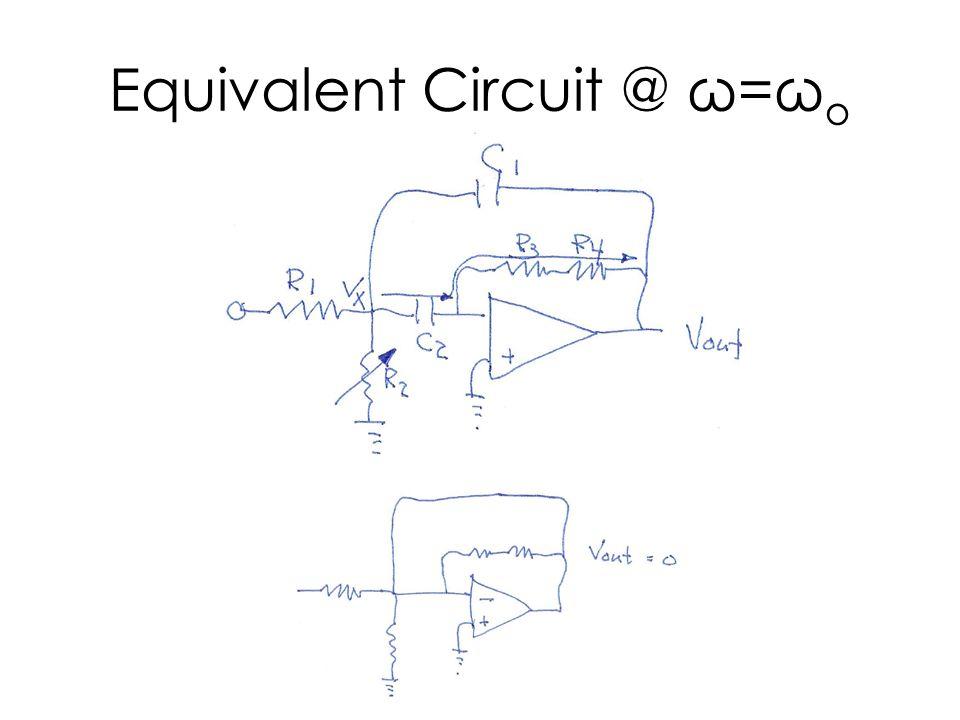 Equivalent Circuit @ ω=ω o