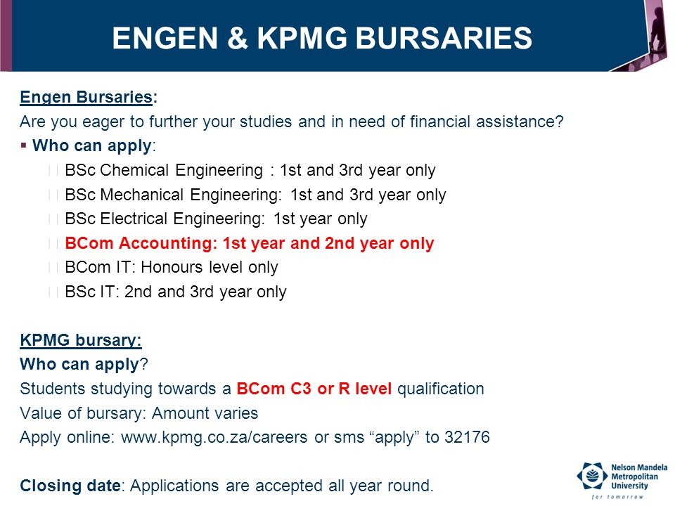 ENGEN & KPMG BURSARIES Engen Bursaries: Are you eager to further your studies and in need of financial assistance?  Who can apply:  BSc Chemical Eng