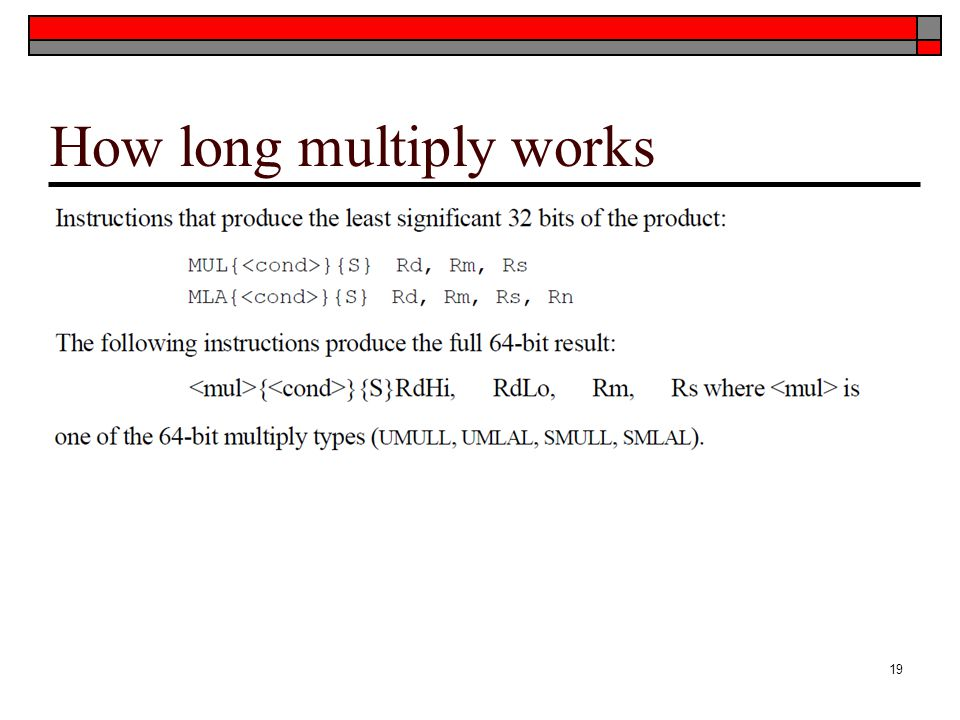 How long multiply works 19