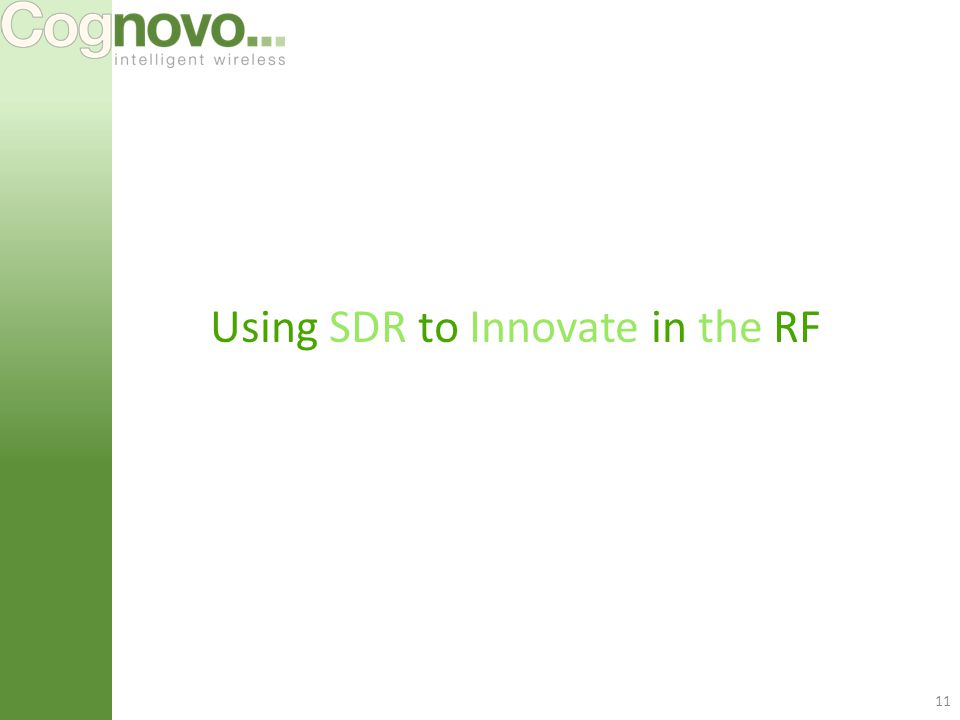 11 Using SDR to Innovate in the RF