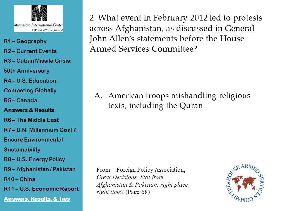 2. What event in February 2012 led to protests across Afghanistan, as discussed in General John Allen's statements before the House Armed Services Com