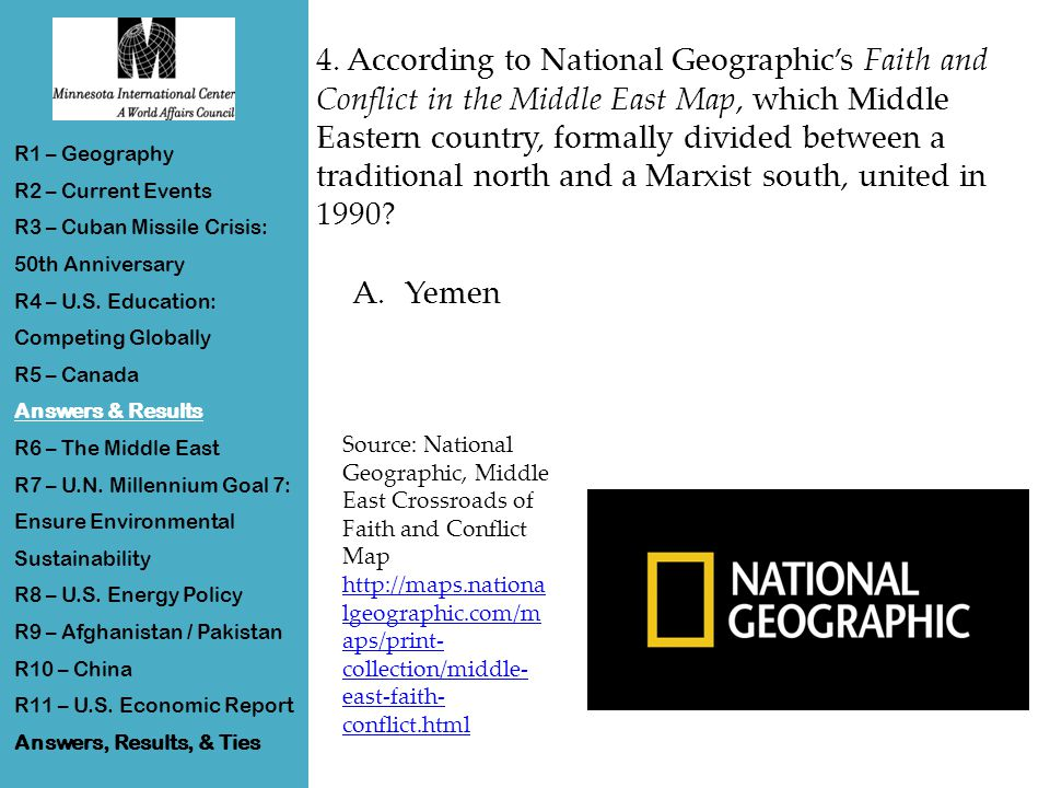 4. According to National Geographic's Faith and Conflict in the Middle East Map, which Middle Eastern country, formally divided between a traditional